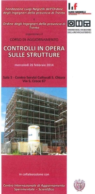 "Refresher course ""CONTROL ON THE STRUCTURES ON THE JOBSITE "" – Trento February 26th, 2014."