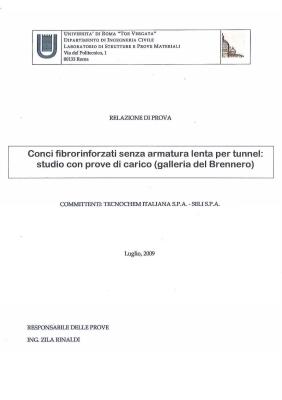 Relazione Conci Fibrorinforzati Senza Armatura Lenta per Tunnel Brennero, Luglio 2009