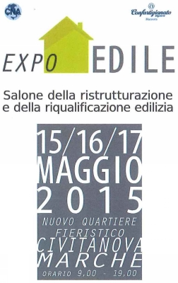 EXPO EDILE Exhibition - Civitanova Marche (MC) May 15th 16th-17th, 2015